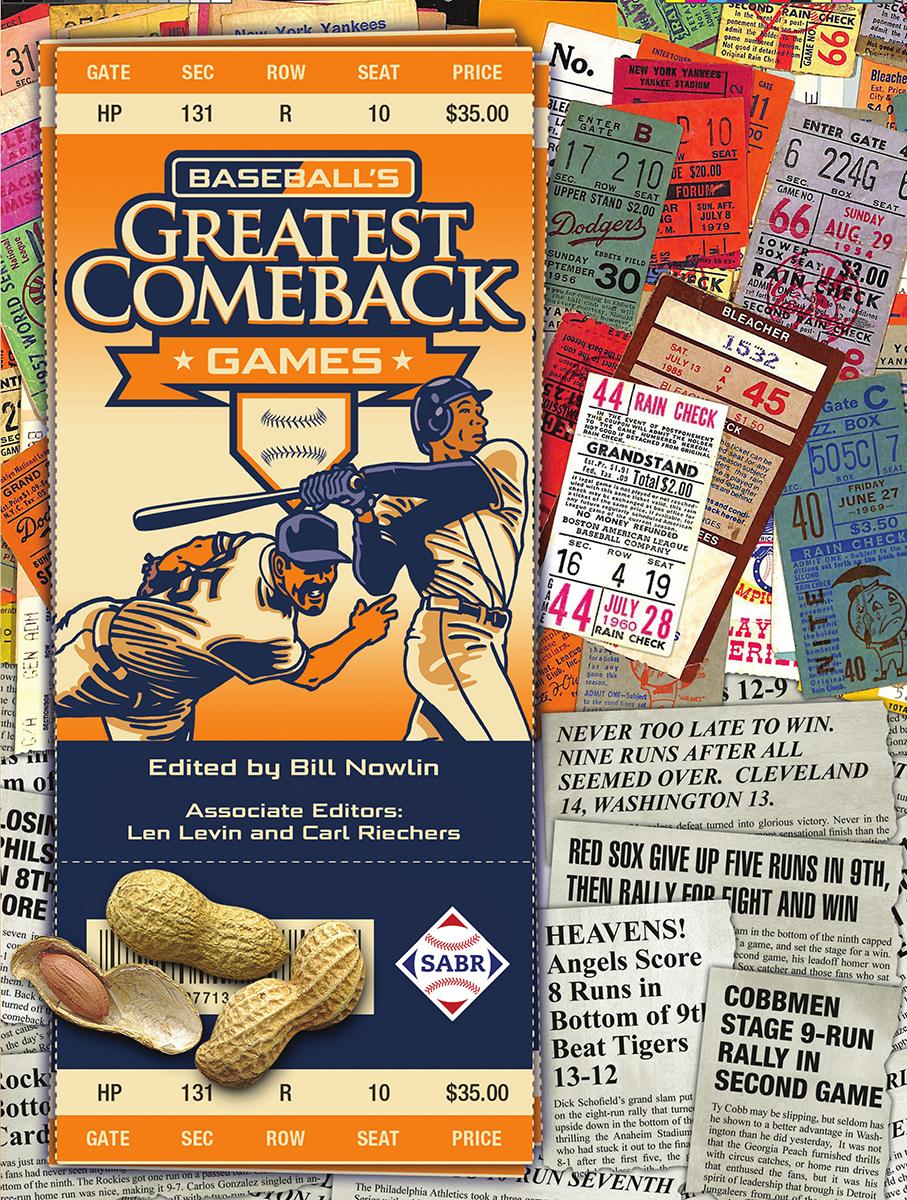 Baseball's Greatest Comeback Games, edited by Bill Nowlin