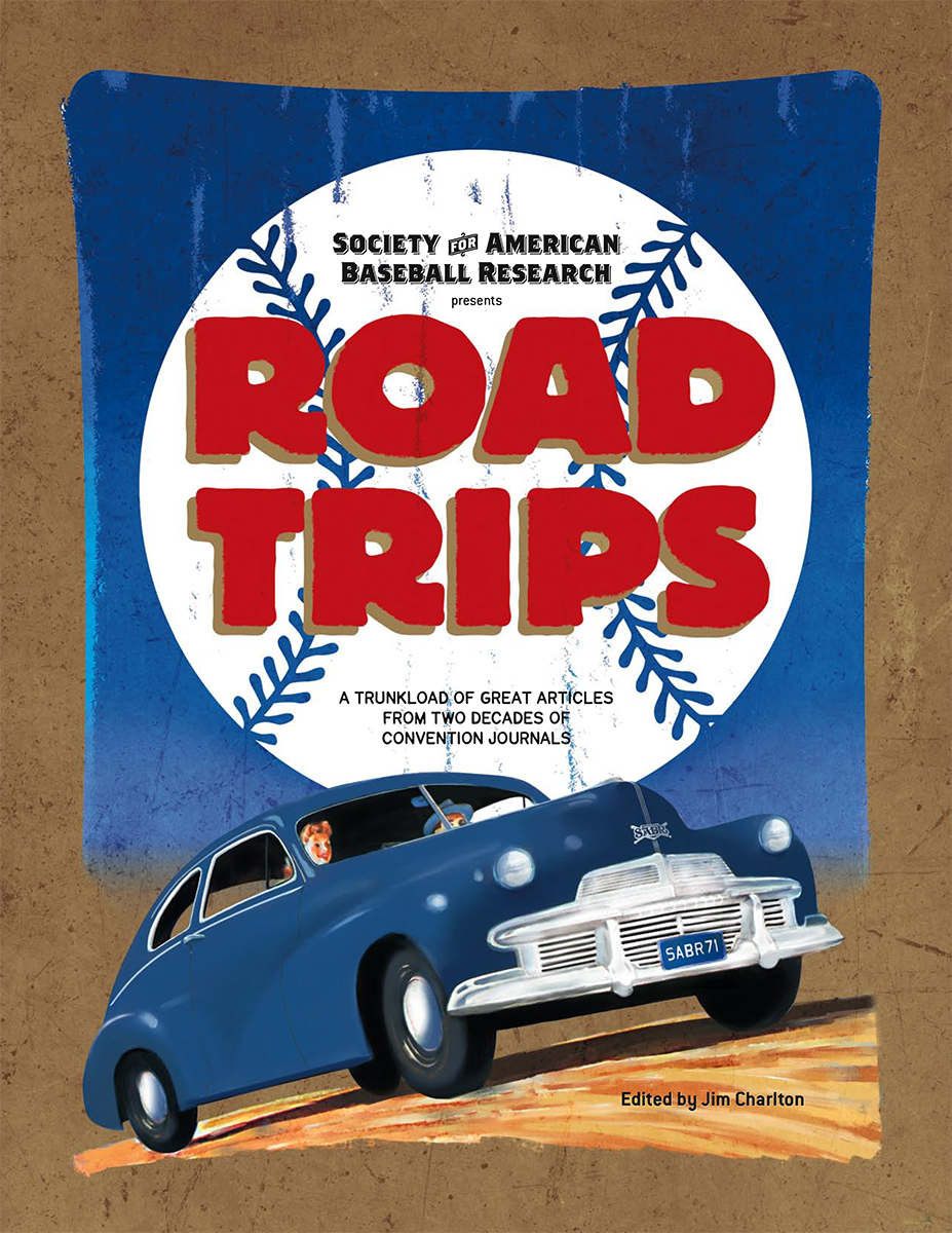 Road Trips: SABR Convention Journal Articles (2004)