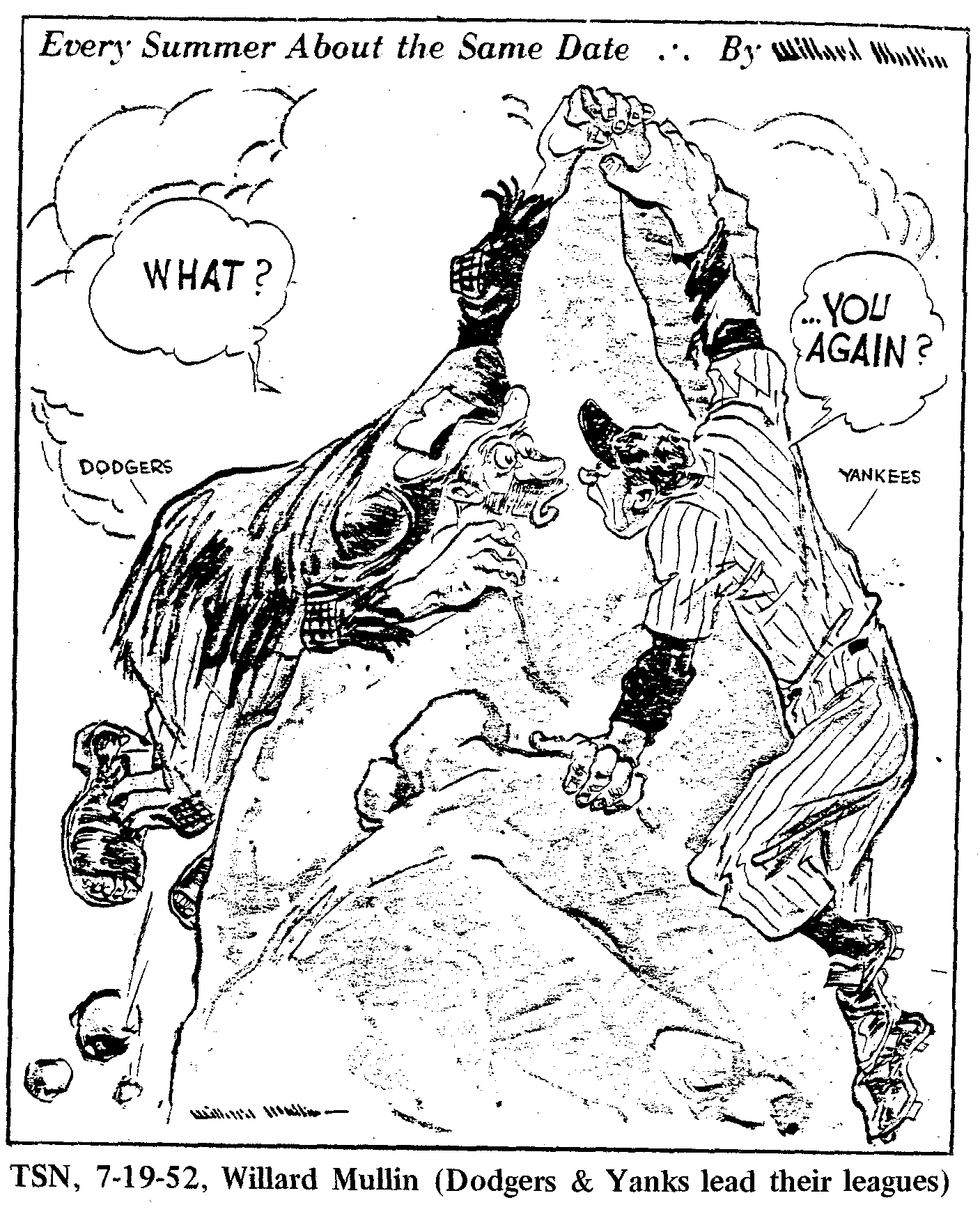 Willard Mullin cartoon, July 19, 1952 (THE SPORTING NEWS)