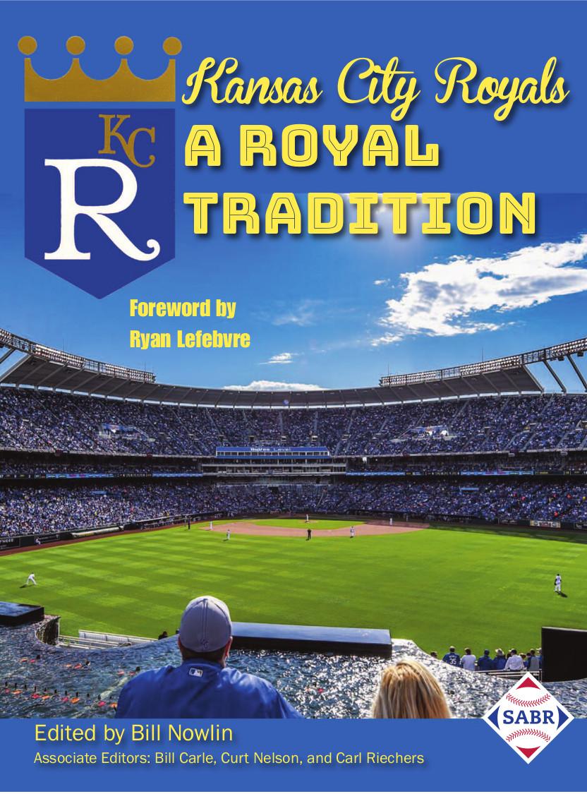 Kansas City Royals: A Royal Tradition
