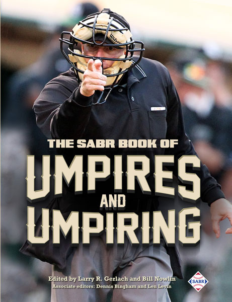 The SABR Book of Umpires and Umpiring (2017)