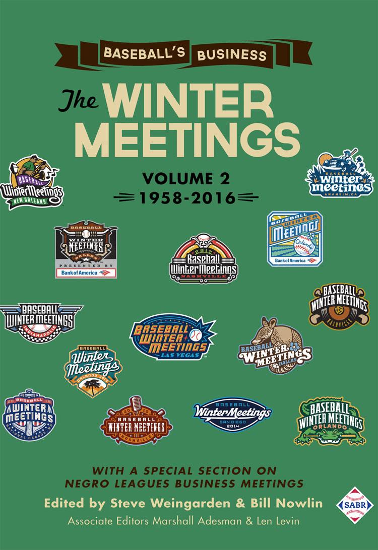 Baseball's Business: The Winter Meetings: 1958-2016
