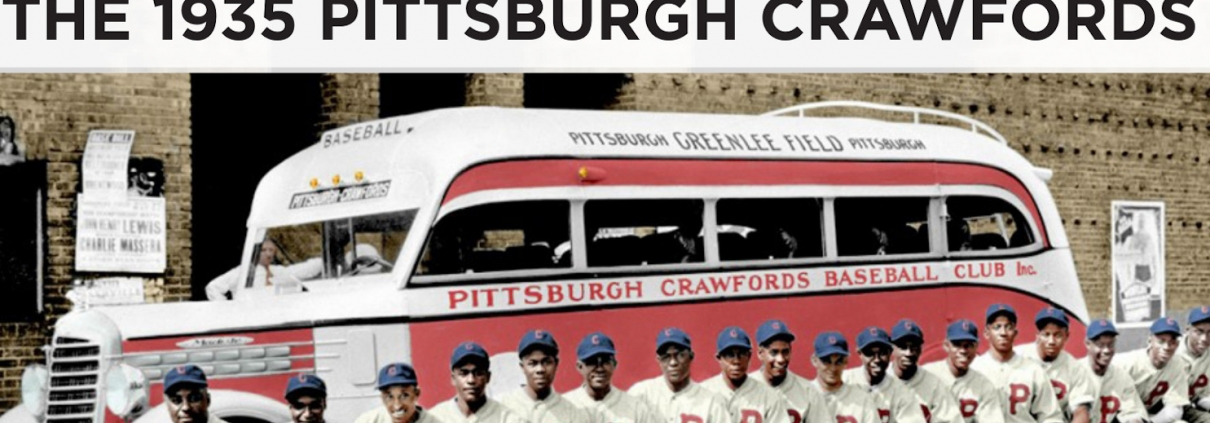 Pride of Smoketown: The 1935 Pittsburgh Crawfords