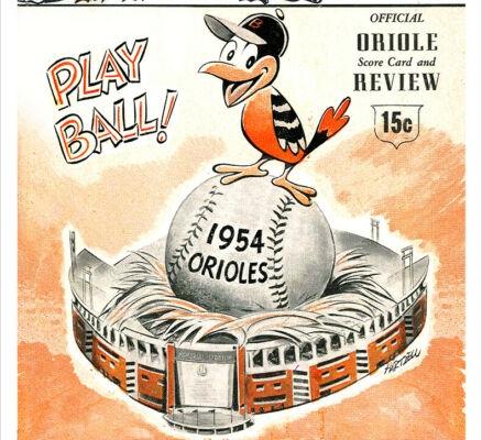1954 Baltimore Orioles program (COURTESY OF THE BALTIMORE ORIOLES)