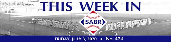 This Week in SABR: July 3, 2020