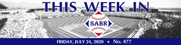 This Week in SABR: July 24, 2020