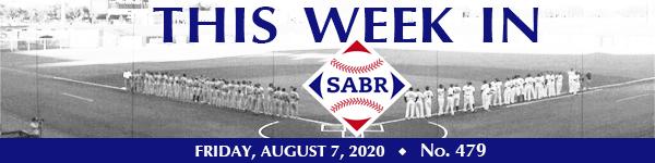 This Week in SABR: August 7, 2020