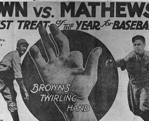 A promotional poster advertising the September 4, 1916 matchup between Mordecai Brown and Christy Mathewson. This game would be the last of 24 matchups in which the two future Hall of Famer pitchers would face each other. (National Baseball Hall of Fame Library)
