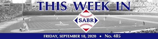 This Week in SABR: September 18, 2020