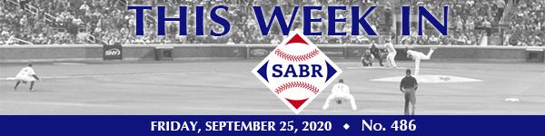 This Week in SABR: September 25, 2020