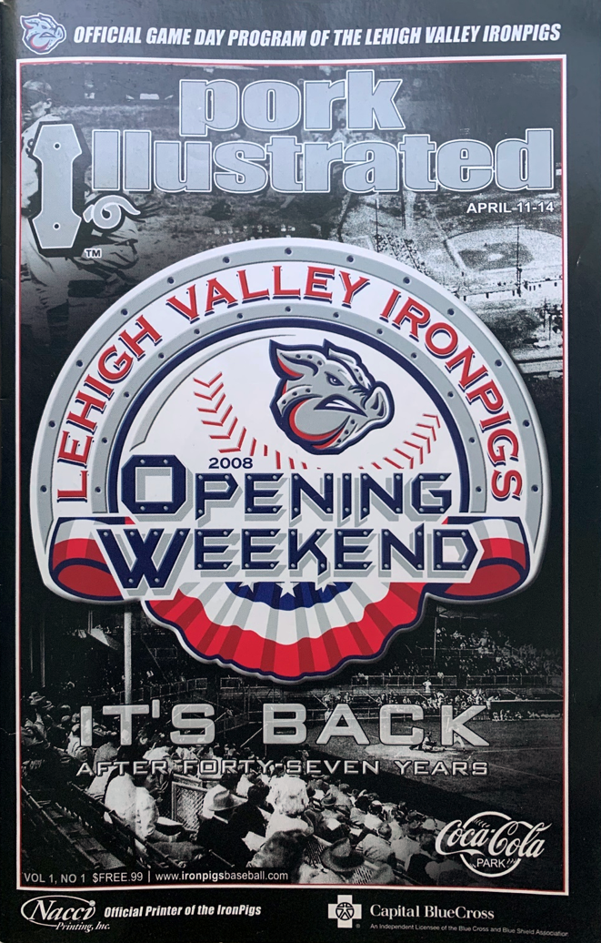 2008 Lehigh Valley IronPigs program (KURT BLUMENAU)