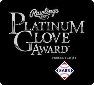 Rawlings Platinum Glove Award, presented by SABR