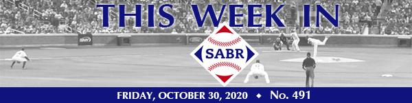 This Week in SABR: October 30, 2020