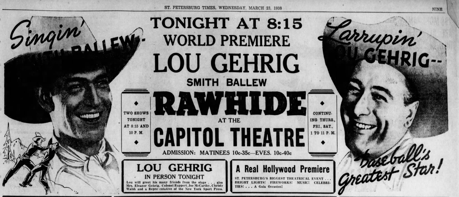 An ad for the premiere of Lou Gehrig's Rawhide (St. Petersburg Times, March 23, 1938)