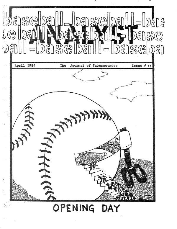 Baseball Analyst, published by Bill James, made its debut in 1982.