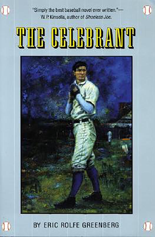 The Celebrant: A Novel, by Eric Rolfe Greenberg
