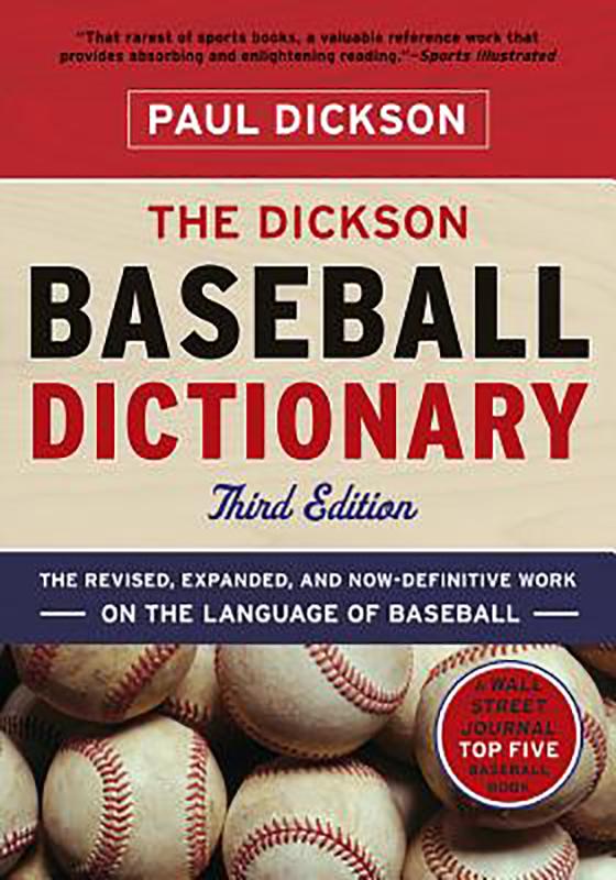 The Dickson Baseball Dictionary, by Paul Dickson