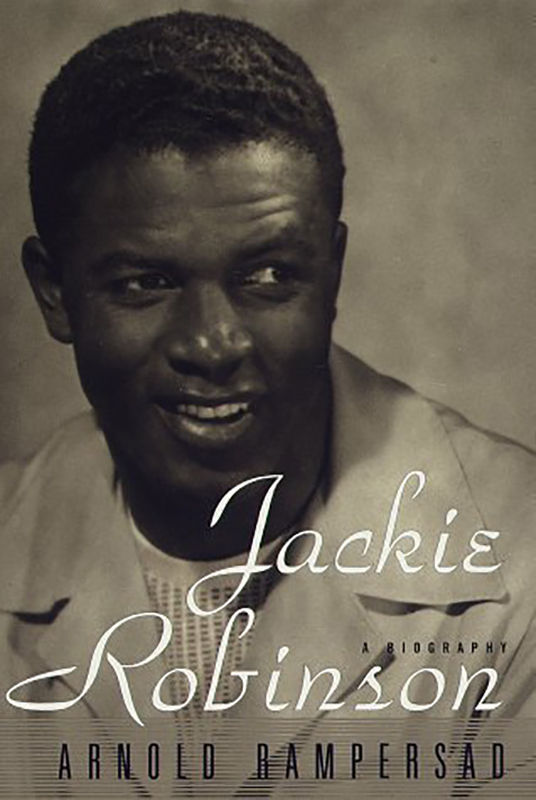 Jackie Robinson: A Biography, by Arnold Rampersad