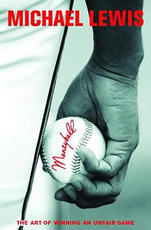 Moneyball: The Art of Winning an Unfair Game, by Michael Lewis