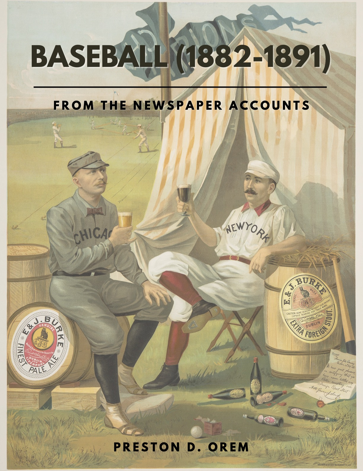 Preston Orem's Baseball From the Newspaper Accounts (1882-1891)