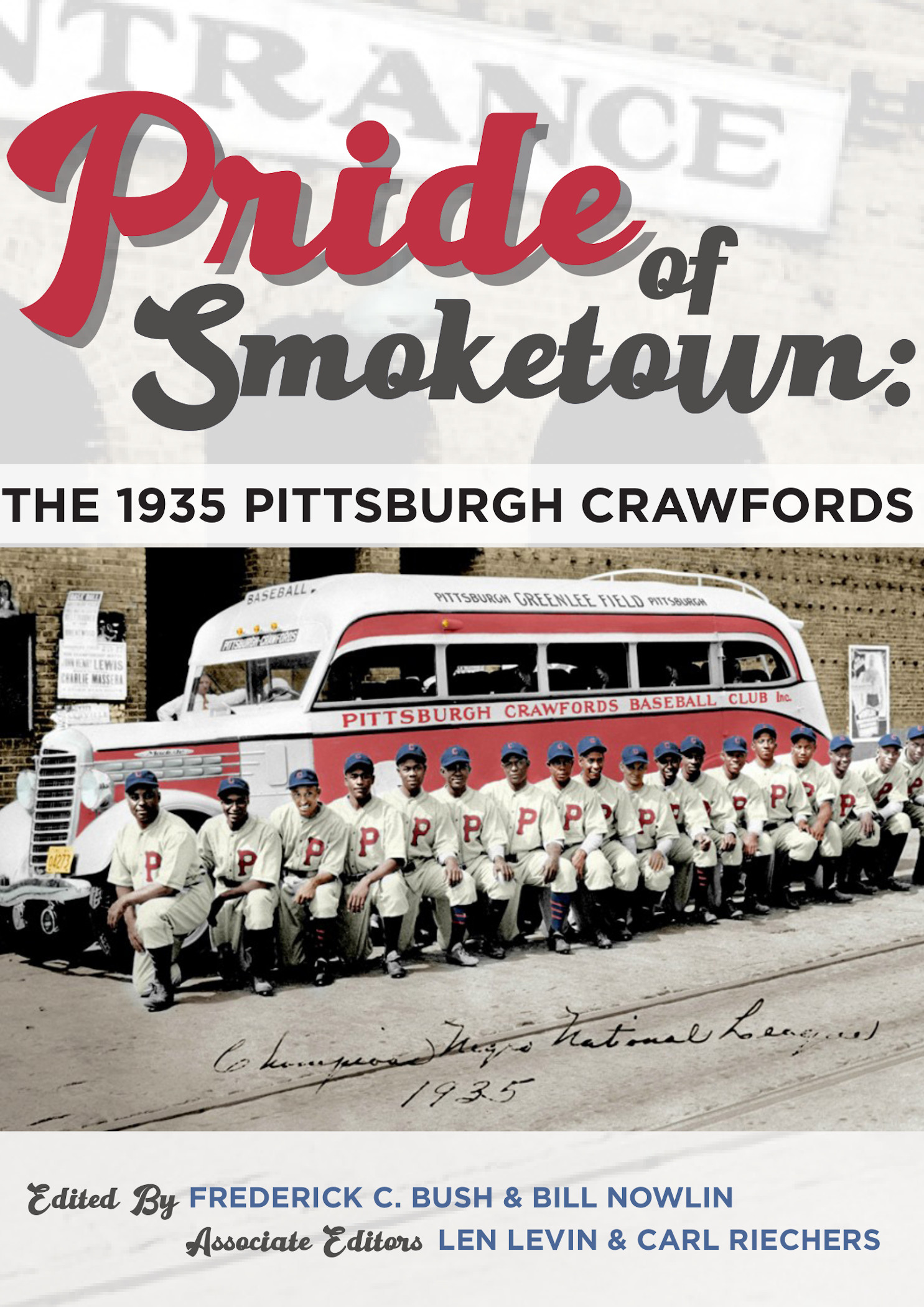 Pride of Smoketown: 1935 Pittsburgh Crawfords