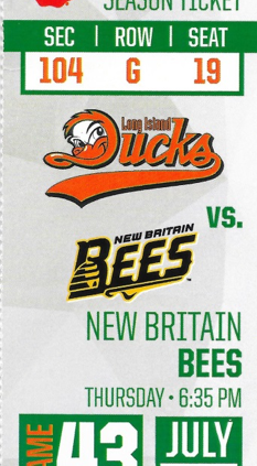 July 25, 2019, ticket to Long Island Ducks game (THOMAS J. BROWN JR.)