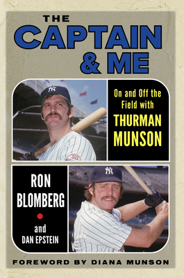 The Captain and Me, by Ron Blomberg and Dan Epstein