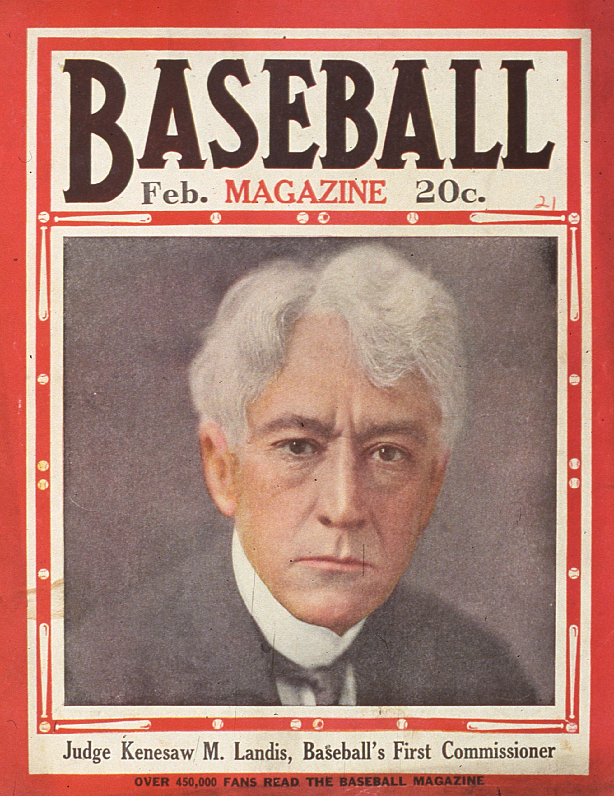 Baseball's first Commissioner Kennesaw Mountain Landis is pictured on the February 1921 cover of Baseball Magazine (SABR-RUCKER ARCHIVE)