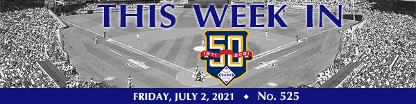 This Week in SABR: July 2, 2021