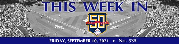 This Week in SABR: September 10, 2021