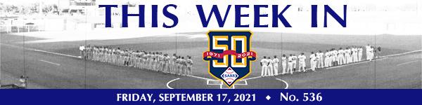 This Week in SABR: September 17, 2021