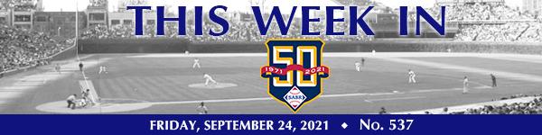 This Week in SABR: September 24, 2021