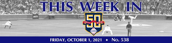 This Week in SABR: October 1, 2021